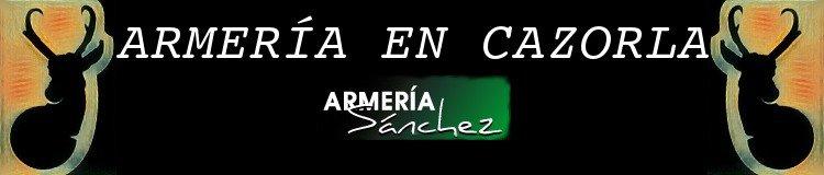 Armería en Cazorla - Armería Sánchez